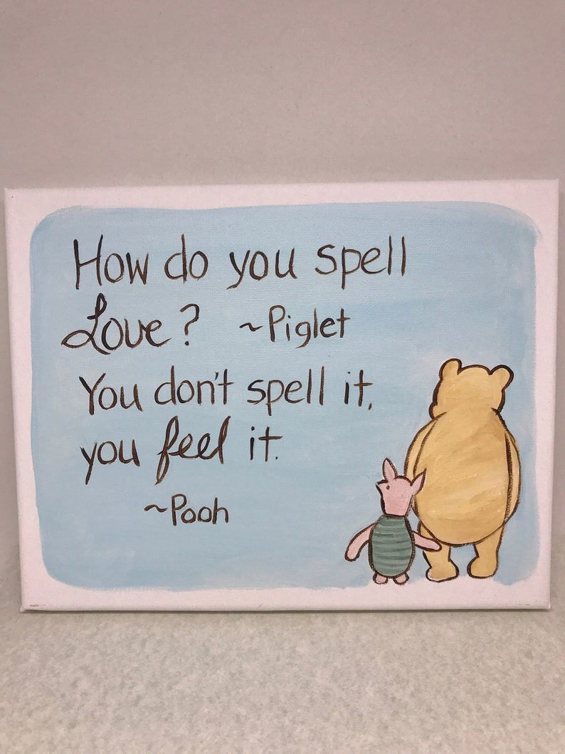 Winnie the pooh how do you spell love hand painted canvas  cfa6eb1ca