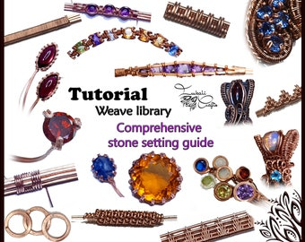 TUTORIAL - Weave library and faceted stone & cab setting techniques - wire wrap tutorial - DIY jewellery