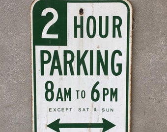 Vintage Two Hour Parking Porcelain Sign (SDDCXF)