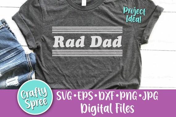 Rad Dad Stripes Svg Png Dxf Cut File Instant Download File Etsy