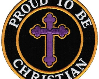 PROUD to be CHRISTIAN patch embroidered iron-on applique Religious Crucifix biker