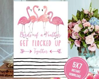 "Pink Flamingo ""Get Flocked Up"" Together Bachelorette Party 5x7 Sign Printable"