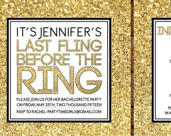 Last Fling Before The Ring Gold Glitter Bachelorette Invitation Printable