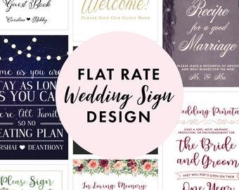 Flat Rate Wedding Sign Design