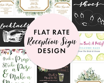 Flat Rate Wedding Reception Sign Design