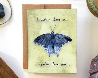 Breathe Love In - Pipevine Swallowtail - Watercolor Greeting Card