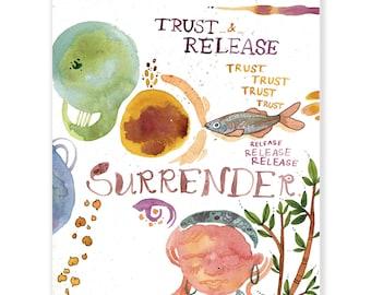 "Trust, Release, Surrender - Archival Watercolor Art Print - 8 x 10"""