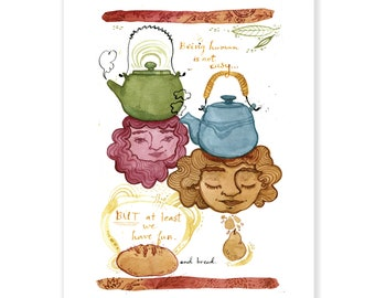 """At Least We Have Bread - Archival Watercolor Art Print - 5x7"""" or 8x10"""""""
