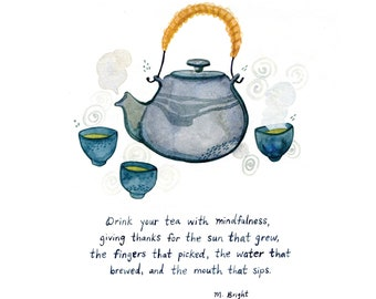 """Drink Your Tea With Mindfulness - Tea Meditation and Gratitude Practice - Archival Watercolor Art Print - 8 x 8"""""""