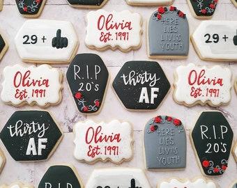 Rip 20s cookies, RIP twenties, 30th birthday cookies