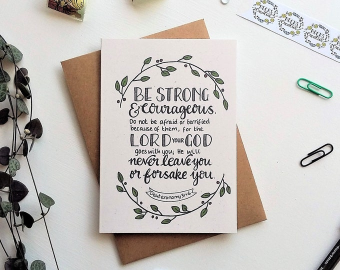 Featured listing image: Deuteronomy 31 : 6 - Be strong and courageous - Bible verse greeting card