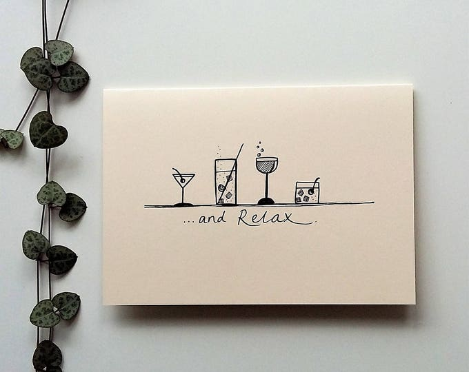 Featured listing image: 'and Relax' - A6 cocktail themed card