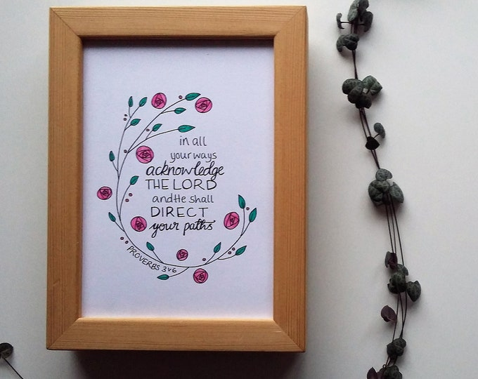 Featured listing image: Proverbs 3:6 - A5 hand drawn Bible Verse - 'In all your ways acknowledge the Lord'