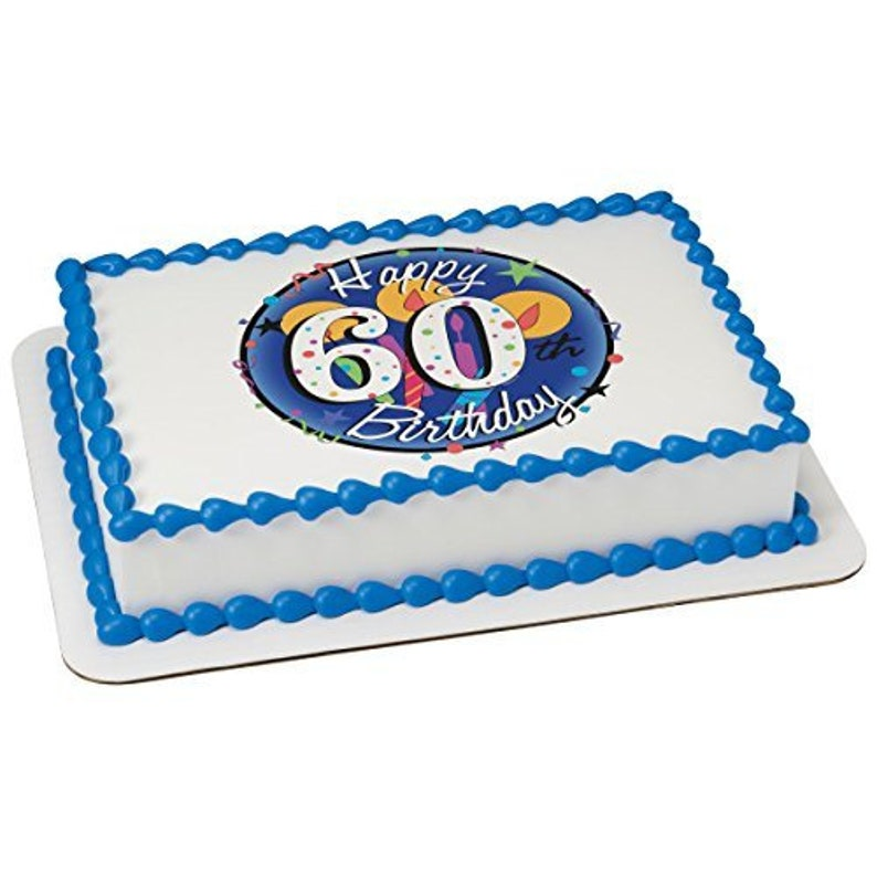 Happy 60th Birthday Edible Icing Image Cake Or Cupcake Topper