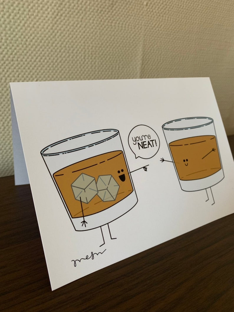 You/'re Neat  Whiskey Card  Funny Card  Pun  Blank Greeting Card  Notecard  Original Design  Valentine/'s Day Card  Recycled Paper