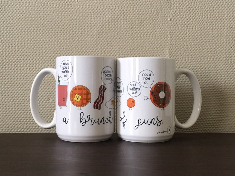 A Brunch of Puns / Food Pun / Punny / Funny / Brunch / Eggs / Bacon /  Waffle / Donut / Olive You / Bloody Mary / Coffee Mug / Unique Design