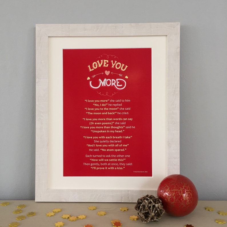 Love poem: 'I love you more' romantic Valentine's Day gift, wedding or  anniversary print, romantic boyfriend, girlfriend or palentine gift