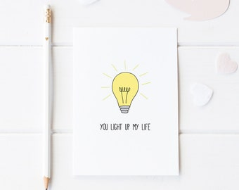 You Light Up My Life, Pun Greeting Card, Card For Anniversary, Pun Love Card, Anniversary Card, Card For Him, First Anniversary Card