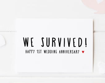 Funny 1st Anniversary Card, We Survived! 1 Year Wedding Anniversary For Him, First Anniversary For Her, We Did It, First Wedding Anniversary