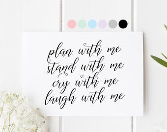 Bridesmaid Proposal Card, Plan With Me Stand With Me Card, Will You Be My Bridesmaid, Laugh With Me Cry With Me Card, Card For Bridesmaid