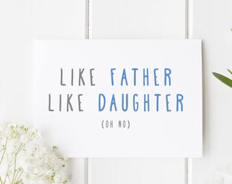 Funny Fathers Day Card Like Father Daughter Birthday Dad For Handmade