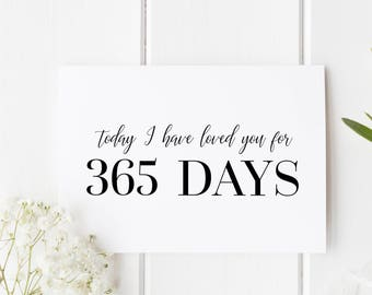 Personalised Anniversary Card, 365 Days Anniversary Card, First Anniversary, Today I Have Loved You For 365 Days, 1st Anniversary For Him