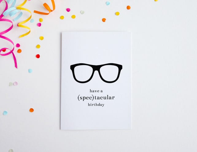 Spectacular Birthday Card Glasses Funny Pun For Dad Brother