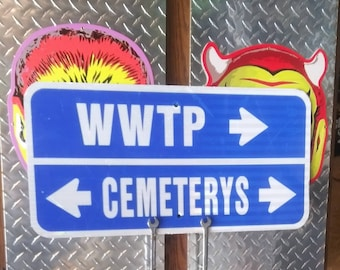 Retired waste water treatment plant (WWTP) Cemetery street sign.