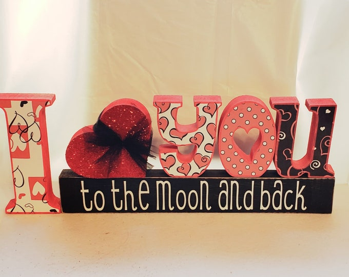 I love you to the moon and back wood craft/decor