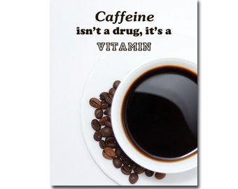 Coffee Print , Kitchen Wall Art , Kitchen Art , Kitchen Decor , Kitchen Quotes , Coffee Art , Wall Decor , Home Decor , Coffee Poster