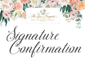 Signature Confirmation Upgrade