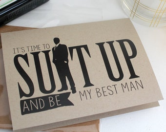 Suit up and be my Best Man - Will you be my best man - be my best man - best man card - best man proposal - best man invitation -