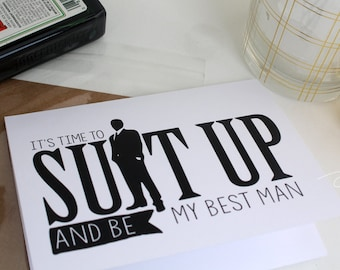 Suit up and be my best man - will you be my best man - funny best man card - best man card - be my best man -wedding card -best man proposal
