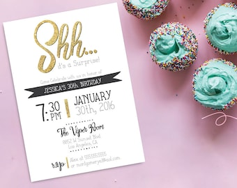 Shhh its a Surprise, Any Age Surprise Birthday Invitation, 21st, 30th, 40th, 50th, Surprise birthday party invitation, gold invite