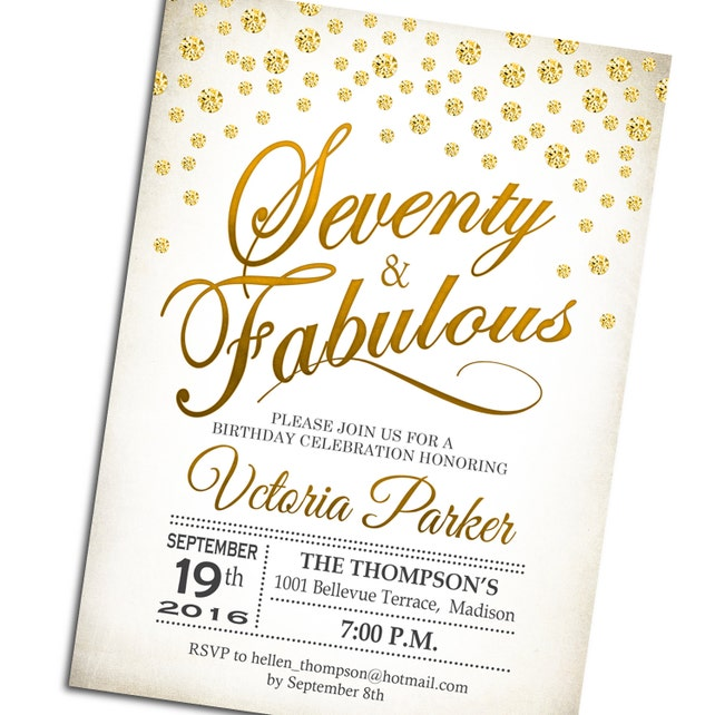 70th Birthday Invitation Seventy And Fabulous Any Age Gold White Diamonds Digital Printable Invite Customized