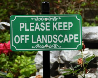Please KEEP OFF LANDSCAPE Lawn Sign, Please Keep Off Landscape Yard Sign