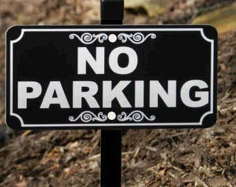 NO PARKING Lawn Sign