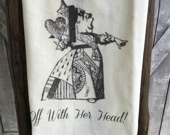 Alice in Wonderland Kitchen Towel,Whimsical Dish Towel,Queen of Hearts Tea Towel,Alice in Wonderland Off With Her Head Dish Towel