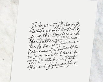 """Wedding Vows     8x10"""" Calligraphy Print, Home Decor, Wedding Gift, Anniversary Gift, Traditional Vows, Black and White, Wedding Vows Print"""