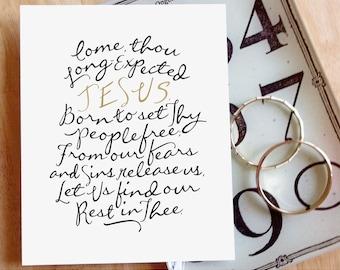 "Come, Thou Long-Expected Jesus     8x10"" Calligraphy Print (Digital Download), Holiday Decor, Christmas Decor, Advent, Hymn Art Print"