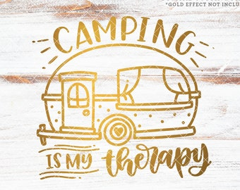 Camper SVG Files / Camping is My Therapy Svg / Camping Svg Cutting Files / Travel SVG Files Sayings
