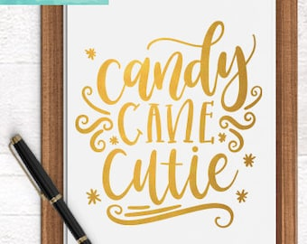 Candy Cane Cutie SVG Cutting Files /  Christmas SVG Files Sayings / Candy Cane SVG for Cricut Silhouette /Winter Svg Commercial Use Ok