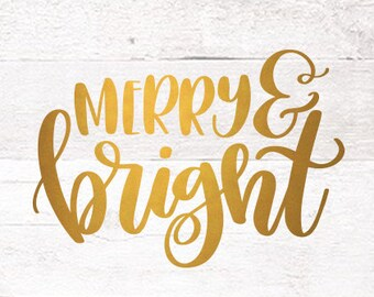 Christmas SVG Cutting Files / Merry and Bright SVG Files Sayings / Handlettered SVG for Cricut Silhouette / Winter Svg / Holiday Svg