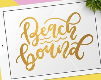 Summer SVG Cut Files /  Beach Bound Svg Cut Files / Waves Svg Cutting Files / Vacation SVG Files Sayings / SVG Files for Silhouette