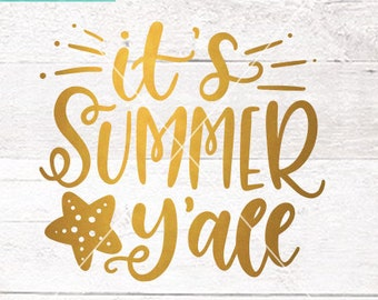Summer SVG Cut Files /  Its Summer Yall Svg Cut Files / Starfish Svg Cutting Files / Vacation SVG Files Sayings / SVG Files for Silhouette