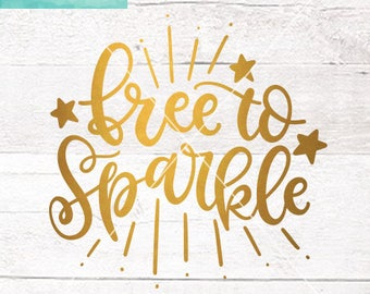 Free To Sparkle Svg Etsy