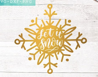 Christmas SVG Cutting Files /  Let It Snow SVG Files Sayings / Holiday SVG for Cricut Silhouette / Winter Svg Commercial Use Ok