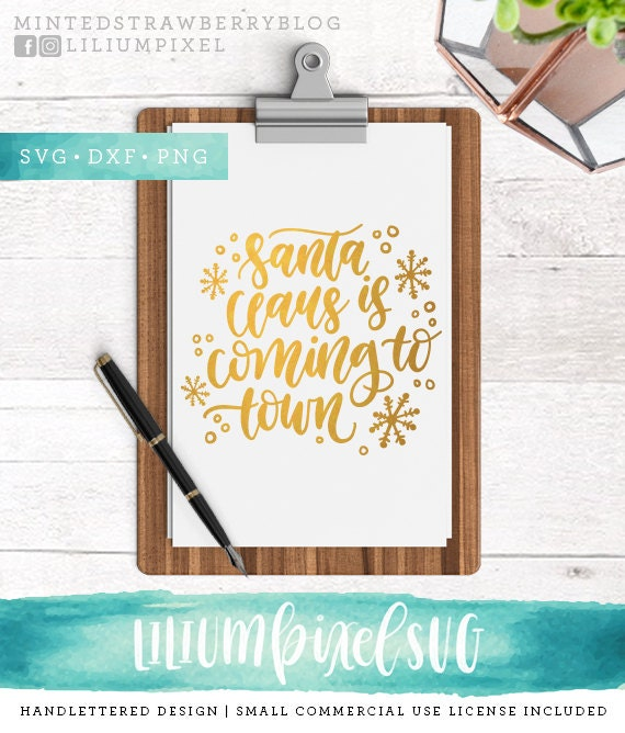 Santa Claus Is Coming To Town Svg Cutting Files Merry Etsy