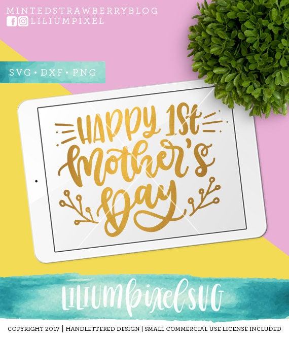 Free Happy 1st mother's dayverified purchase. Happy 1st Mothers Day Svg Cutting Files Mother Svg Cut Files Etsy SVG, PNG, EPS, DXF File