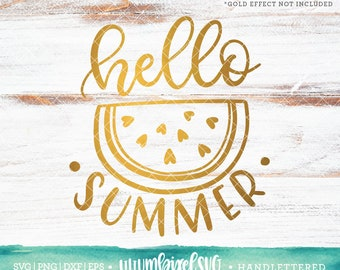 Hello Summer SVG Cut Files / Watermelon Svg Cutting Files / Vacation SVG Files Sayings / SVG Files for Silhouette